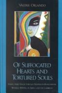 Cover of: Of Suffocated Hearts and Tortured Souls