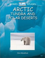 Cover of: Arctic Tundra and Polar Deserts (Biomes Atlases)