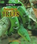 Cover of: Animals in Trees (Looking at)
