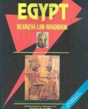 Cover of: Egypt Business Law Handbook