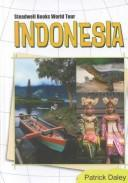 Cover of: Indonesia (Steadwell Books World Tour) | Patrick Daley