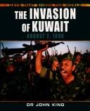 Cover of: The Invasion of Kuwait | John King