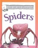 Cover of: Spiders (Secret World of)