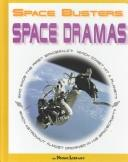 Cover of: Space Dramas (Space Busters)