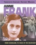 Cover of: Anne Frank (20th Century History Makers)