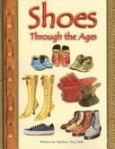 Cover of: Shoes through the ages
