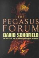 Cover of: The Pegasus Forum | David Schofield