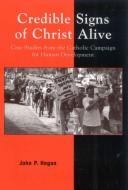 Cover of: Credible Signs of Christ Alive