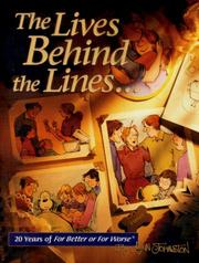 Cover of: The lives behind the lines: 20 years of For better or worse