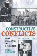 Cover of: Constructive conflicts | Louis Kriesberg