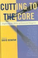 Cover of: Cutting to the Core | David Benatar