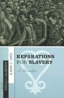 Cover of: Reparations for slavery |