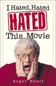 Cover of: I Hated, Hated, Hated This Movie