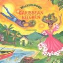 Cover of: Walkerswood Caribbean Kitchen