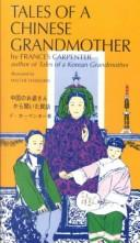 Cover of: Tales of a Chinese grandmother | Frances Carpenter