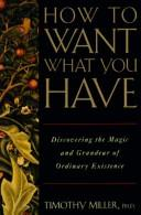 Cover of: How to Want What You Have