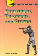 Cover of: Explorers,Guides And Trappers (Settling the West)