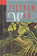 Cover of: Vietnam War (Gay, Kathlyn. Voices from the Past.)