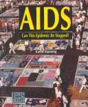 Cover of: Aids:Can This Epidemic Be Stop (Issues of Our Time)