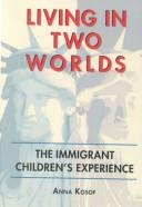 Cover of: Living in Two Worlds