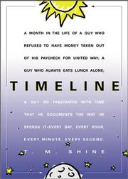 Cover of: Timeline Month In The Life Of A Guy Who Refuses