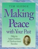 Cover of: Making Peace With Your Past