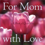 Cover of: For Mom With Love (Quote-A-Page) | Ariel Books