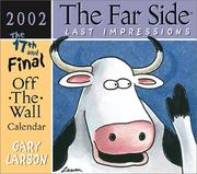Cover of: The Far Side Last Impressions 2002 Off-the-Wall Calendar