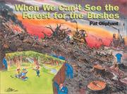 Cover of: When we can't see the forest for the Bushes