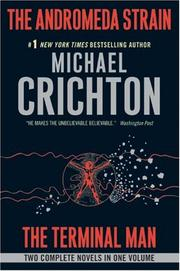 Cover of: The Andromeda Strain/The Terminal Man | Michael Crichton