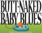 Cover of: Butt-naked Baby blues | Rick Kirkman