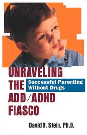 Cover of: Unraveling The Add/Adhd Fiasco