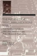 Cover of: The internet and telecommunications policy