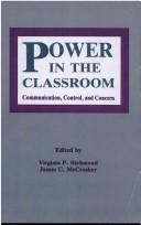 Cover of: Power in the classroom