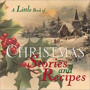 Cover of: Little Book Of Christmas Stories And Recipes