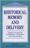 Cover of: Rhetorical Memory and Delivery