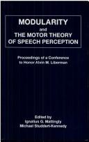 Cover of: Modularity and the Motor theory of Speech Perception |