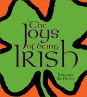Cover of: The Joys Of Being Irish