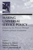 Cover of: Making Universal Service Policy |