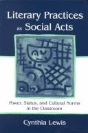 Cover of: Literary Practices As Social Acts