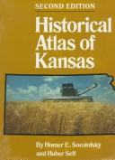 Cover of: Historical atlas of Kansas | Homer Edward Socolofsky