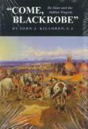 """Come, Blackrobe"" by John J. Killoren"