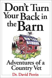 Cover of: Don'T Turn Your Back In The Barn Country Vet