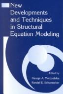 Cover of: New developments and techniques in structural equation modeling |