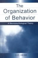 Cover of: The Organization of Behavior
