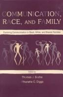 Cover of: Communication, race, and family |