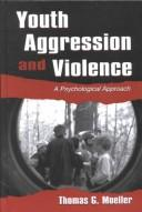 Cover of: Youth Aggression and Violence