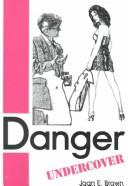 Cover of: Danger Undercover