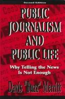 Cover of: Public Journalism and Public Life