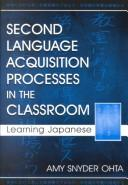 Cover of: Second Language Acquisition Processes in the Classroom